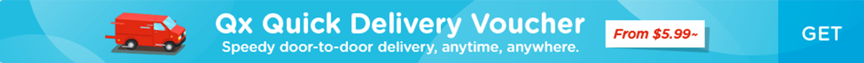 Qx Quick Delivery Voucher Speedy door to door delivery, anytime, anywhere. From $5.99~